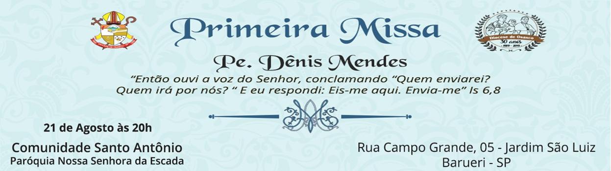 Primeira Missa Pe Denis highlight – 2018